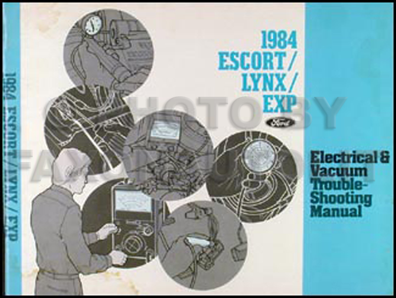 1984 Escort, EXP and Lynx Electrical and Vacuum Troubleshooting Manual