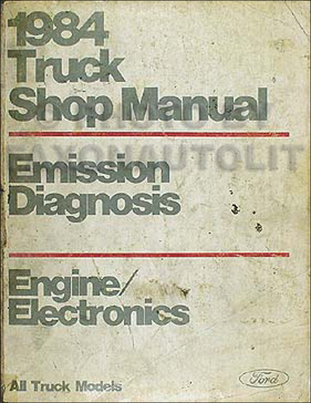 1984 Ford Engine Diagnosis Manual Original -- All Truck Models