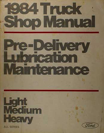 1984 F-Series Econoline Bronco Truck Maintenance & Lubrication Manual