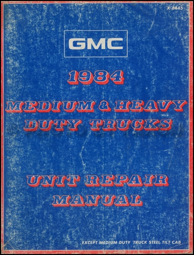 1984 GMC Medium and Heavy Duty Truck Overhaul Manual Original