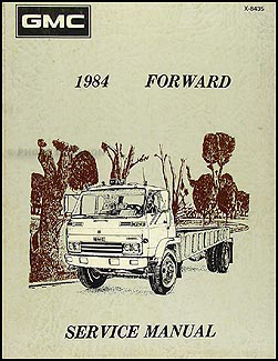 1984-1985 GMC Forward Tilt Cab Shop Manual Original