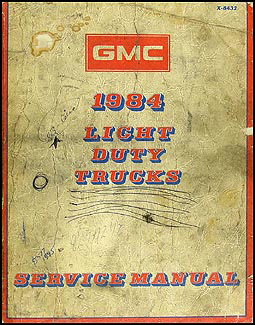 1984 GMC Truck Repair Shop Manual Original Pickup Jimmy Suburban Van FC