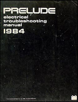 1984 Honda Prelude Electrical Troubleshooting Manual Original