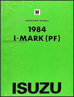1984 Isuzu I-Mark Repair Manual Original