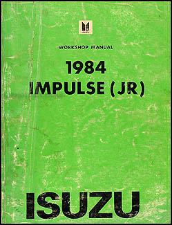 1984 Isuzu Impulse Repair Manual Original