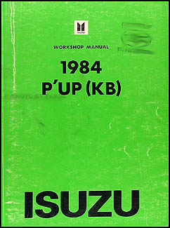 1984 Isuzu P'up Repair Manual Original
