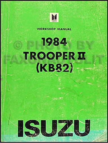 1984 Isuzu Trooper II Repair Manual Original