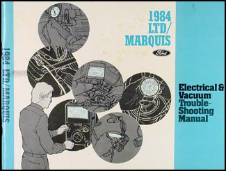 1984 Ford LTD Mercury Marquis Electrical Troubleshooting Manual