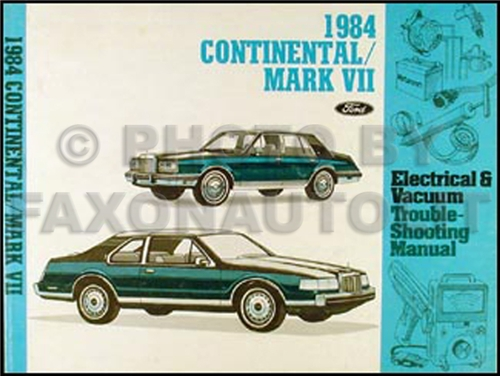 1984 Lincoln Continental & Mark VII Electrical Troubleshooting Manual