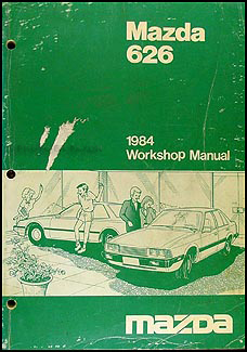 1984 Mazda 626 Repair Manual Original