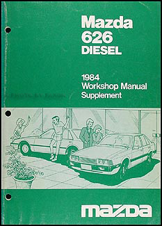 1984 Mazda 626 Diesel Repair Manual Supplement Original