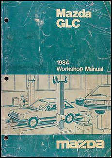 1984 Mazda GLC Repair Manual Original
