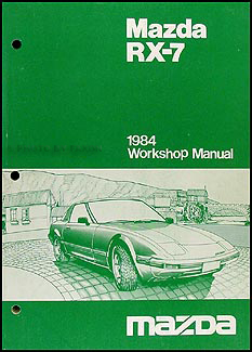 1984 Mazda RX-7 Repair Manual Original