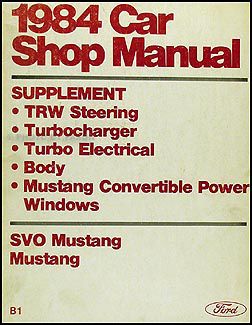 1984 Ford Mustang, Convertible & SVO Original Repair Shop Manual Supplement