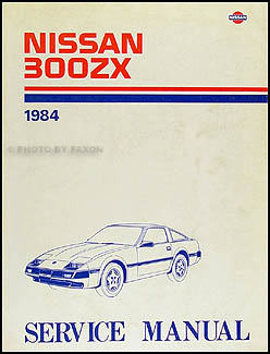 1984 Nissan 300ZX Repair Manual Original