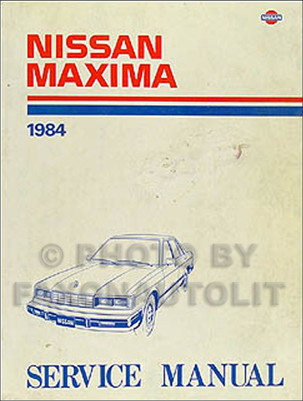 1984 Nissan Maxima Repair Manual Original