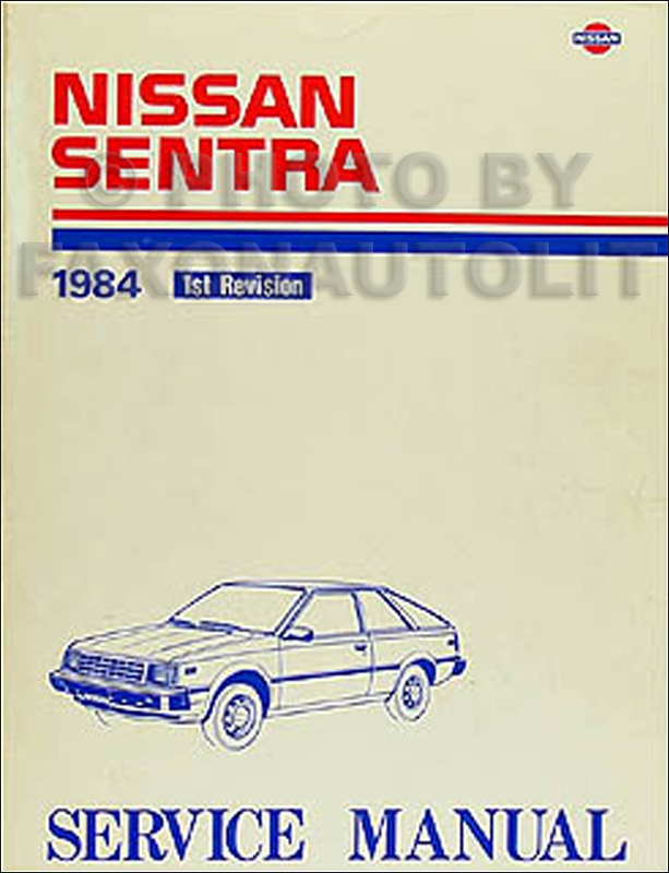1984 Nissan Sentra Repair Manual Original