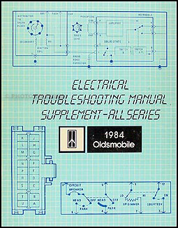 1984 Olds Electrical Troubleshooting Manual Original Supplement
