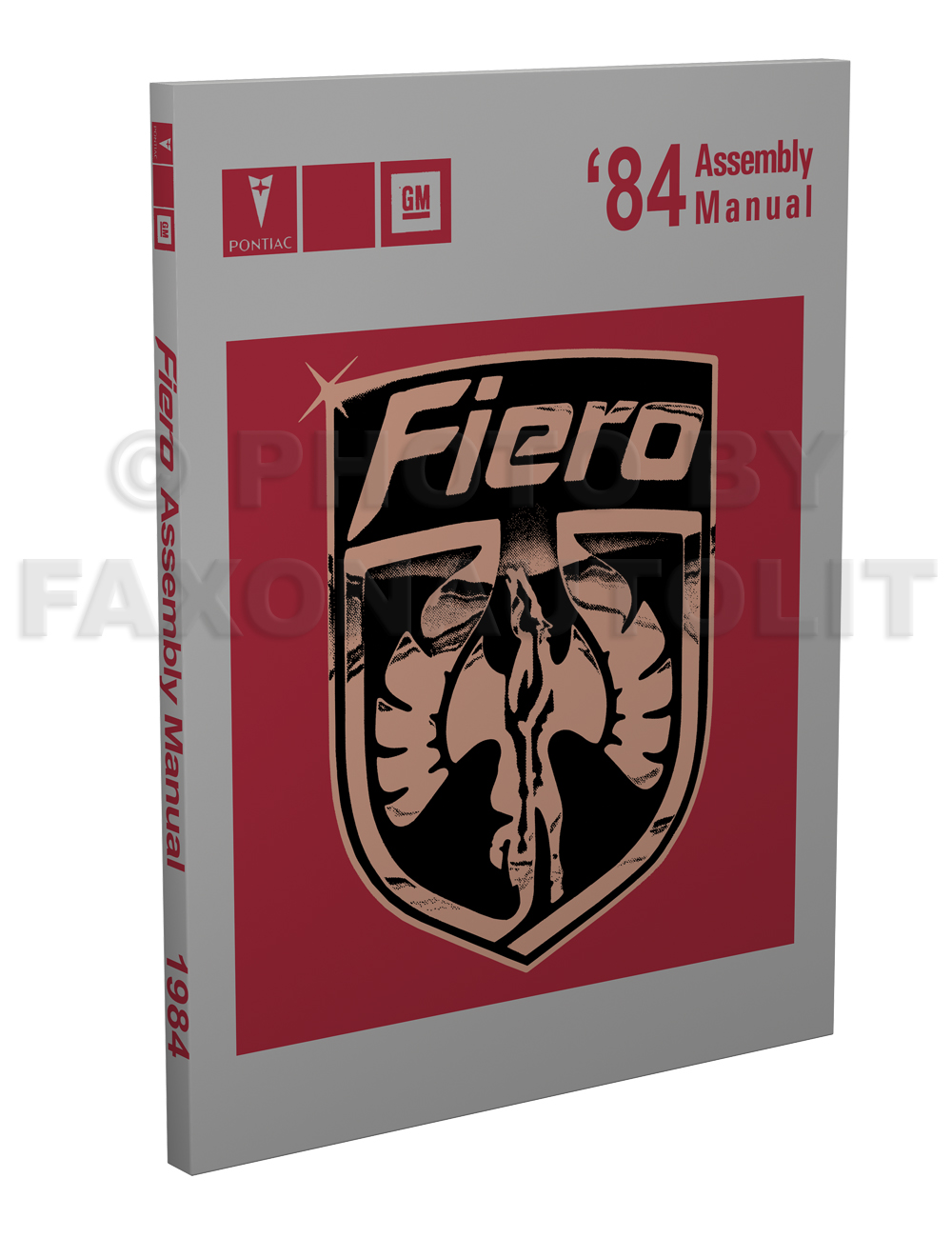 1984 Pontiac Fiero Assembly Manual Reprint