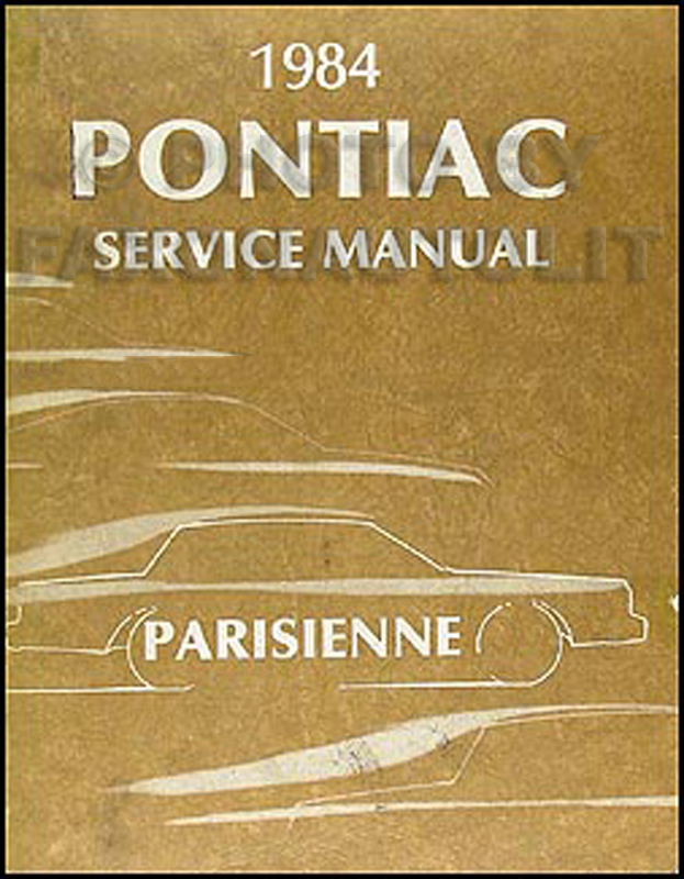 1984 Pontiac Parisienne Repair Manual Original