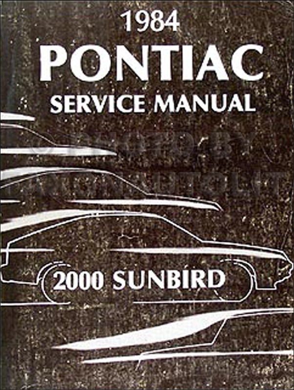 1984 Pontiac J2000 & Sunbird Repair Manual Original