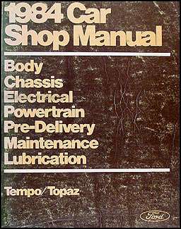 1984 Ford Tempo and Mercury Topaz Repair Manual Original