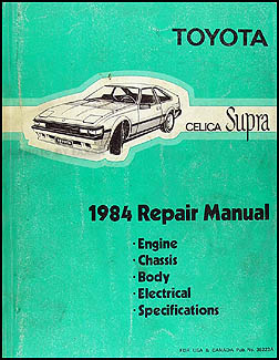 1984 Toyota Celica Supra Repair Manual Original