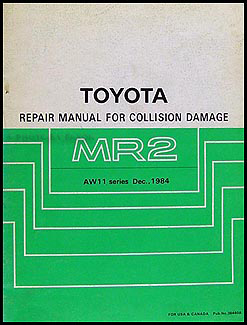 1985-1989 Toyota MR2 Body Collision Repair Manual Original