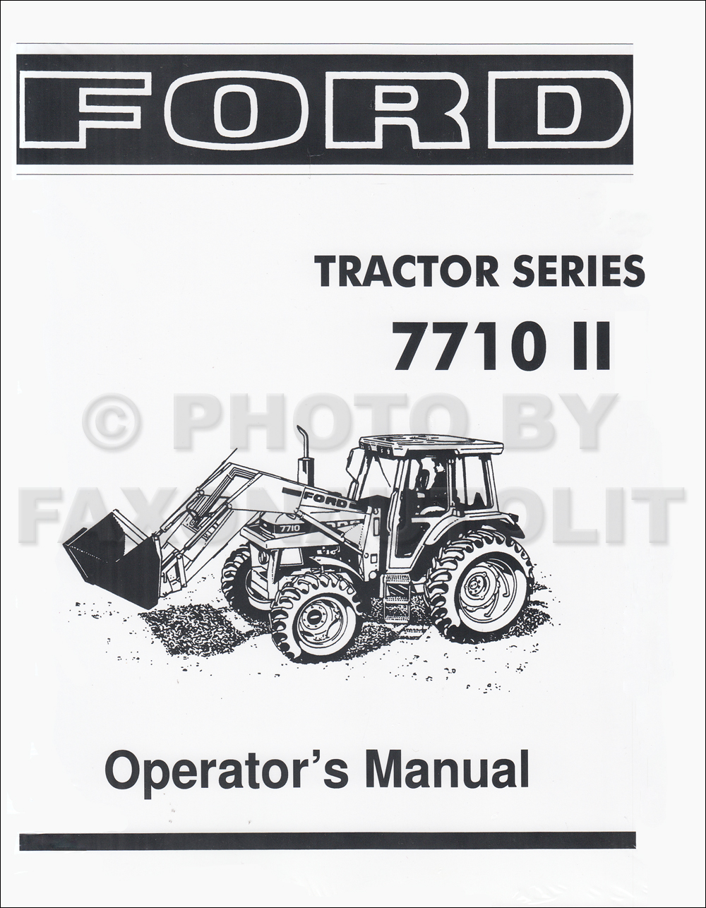 1985-1991 Ford 7710 II Tractor Owner's Manual Reprint