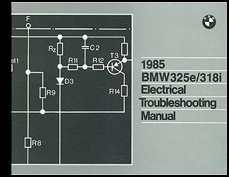 1985 BMW 325e 318i Electrical Troubleshooting Manual Reprint