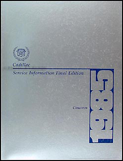 1985 Cadillac Cimarron Shop Manual Original