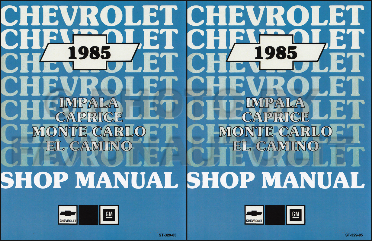 1985 Chevy Car Repair Shop Manual Reprint Impala Caprice Malibu Monte Carlo El Camino/GMC Caballero