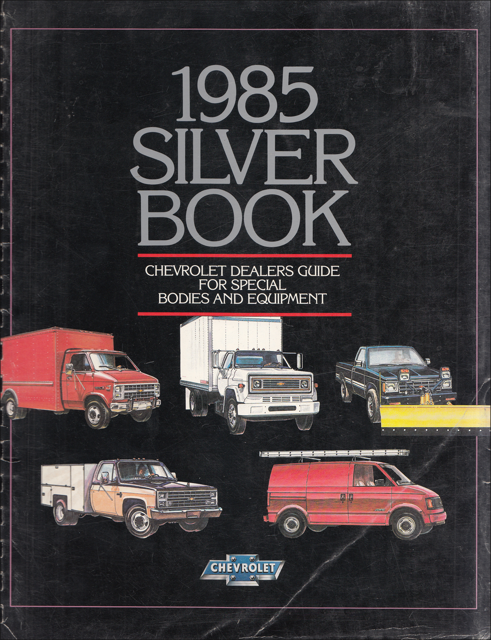 1985 Chevrolet Truck Silver Book Special Equipment Dealer Album