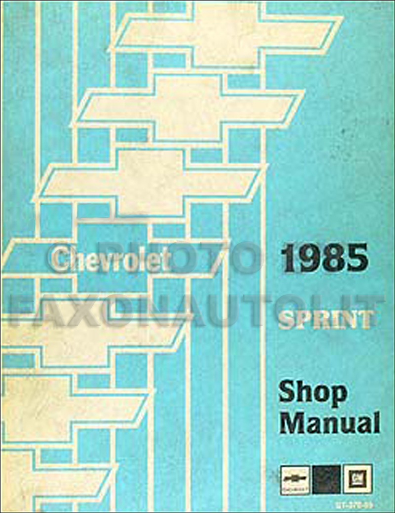 1985 Chevy Sprint Repair Shop Manual Original