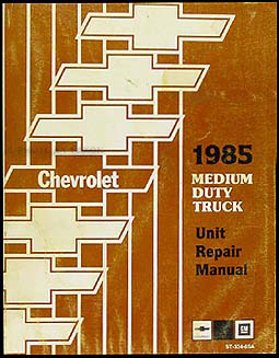 1985 Chevrolet Medium Duty Truck Overhaul Manual Original