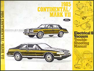 1985 Lincoln Continental & Mark VII Electrical Troubleshooting Manual