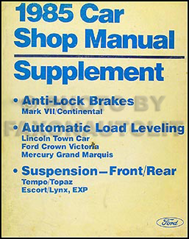 1985 Repair Shop Manual Supp .Anti-Lock Brakes and Auto Leveling Suspension