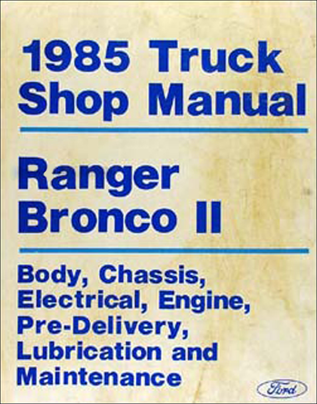 1985 Ford Ranger And Bronco Ii Factory Foldout Wiring Diagram