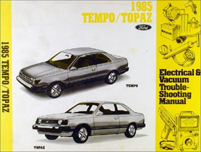 1985 Ford Tempo Mercury Topaz Electrical Troubleshooting Manual