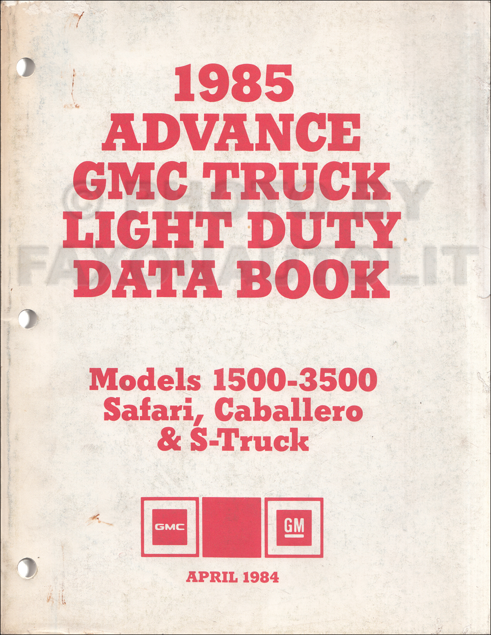 1985 GMC Advance Light Duty Data Book Original