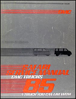 1985 GMC Safari Van Shop Manual Original