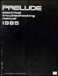 1985 Honda Prelude Electrical Troubleshooting Manual Original