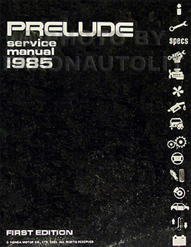 1985 Honda Prelude Repair Manual Original