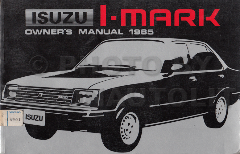1985 Isuzu I-Mark Owner's Manual Original RWD