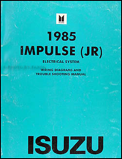 1985 Isuzu Impulse Electrical Troubleshooting Manual Original