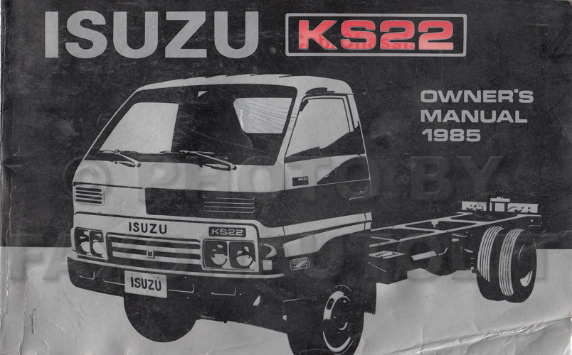 1985 Isuzu KS22 Owner's Manual Original