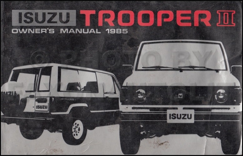 1985 Isuzu Trooper II Owner's Manual Original