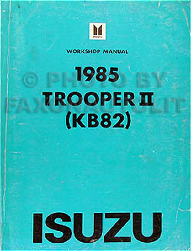 1985 Isuzu Trooper II Repair Manual Original