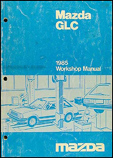 1985 Mazda GLC Repair Manual Original