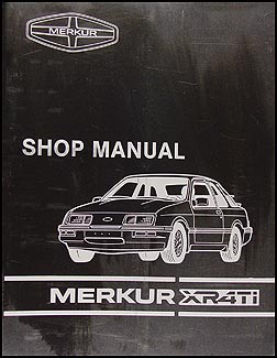 1985 Merkur XR4Ti Repair Manual Original